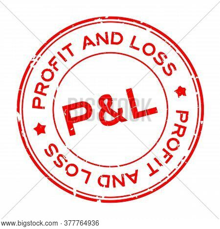 Grunge Red P&l (abbreviation Of Profit And Loss) Word Round Rubber Seal Stamp On White Background