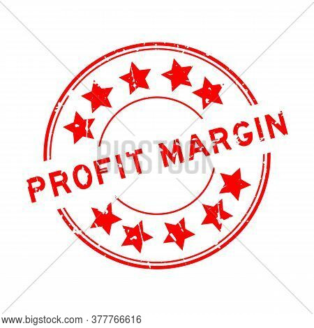 Grunge Red Profit Margin Word With Star Icon Round Rubber Seal Stamp On White Background