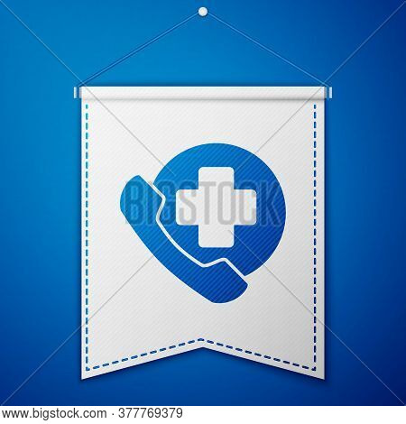 Blue Emergency Phone Call To Hospital Icon Isolated On Blue Background. White Pennant Template. Vect