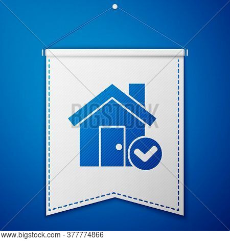 Blue House With Check Mark Icon Isolated On Blue Background. Real Estate Agency Or Cottage Town Elit