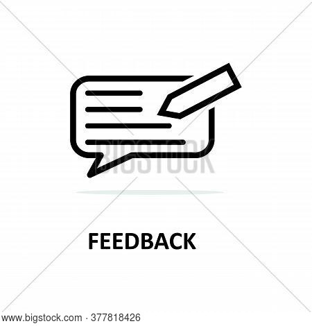 Simple Line Feedback Icon Isolated On White Background. Feedback Icon Trendy And Modern. Feedback Ic