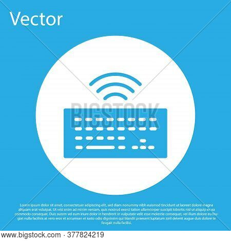 Blue Wireless Computer Keyboard Icon Isolated On Blue Background. Pc Component Sign. Internet Of Thi