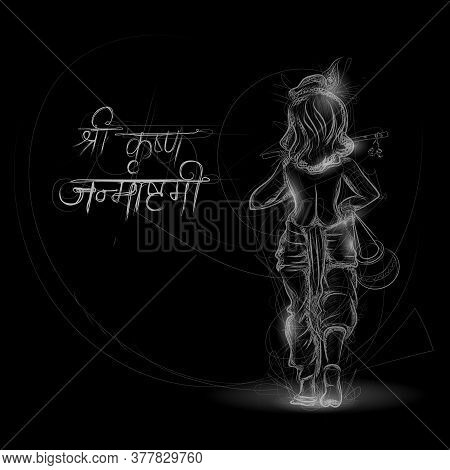 Illustration Of Lord Krishna In Religious Festival Background Of India With Text In Hindi Meaning Sh