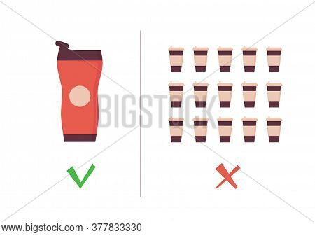 Reusable Coffee Cup Vs Single Use Cup. Takeaway Mug And Tumbler On Zero Waste Poster. Eco Concept. V