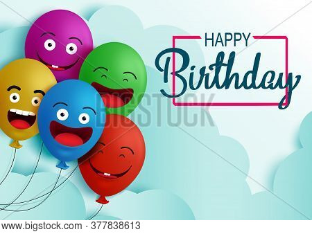 Happy Birthday Balloon Vector Background Banner. Happy Birthday Text In Empty Space For Messages And