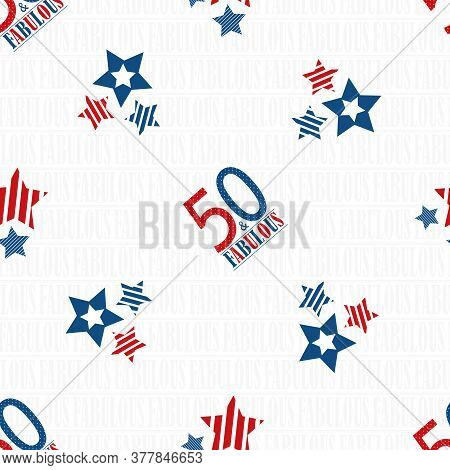 Fifty And Fabulous Text Seamless Vector Pattern Background. Blue Red White Modern Typography On Whit