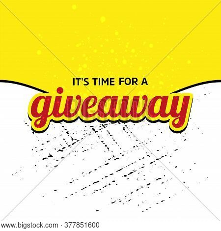 It\'s Time For A Giveaway Giveaway Banner Card With Lettering. Red Design.