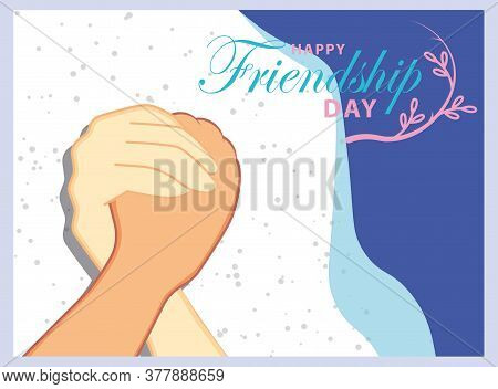 Happy Friendship Day Greeting Card With Two Hands.