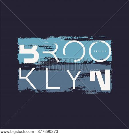 Vector Graphic T-shirt Design, Poster, Print On The Theme Of Brooklyn Nyc