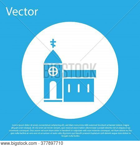 Blue Church Building Icon Isolated On Blue Background. Christian Church. Religion Of Church. White C