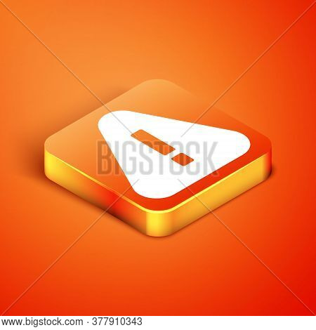 Isometric Exclamation Mark In Triangle Icon Isolated On Orange Background. Hazard Warning Sign, Care