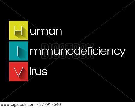 Hiv - Human Immunodeficiency Virus, Acronym Health Concept Background