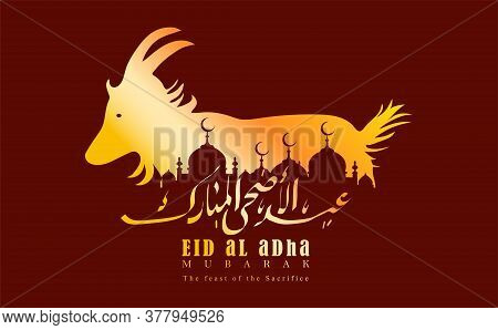 Vector Illustration Of A Muslim Holiday Eid Al-adha. Eid Ul Adha Mubarak Is Written In Urdu Calligra