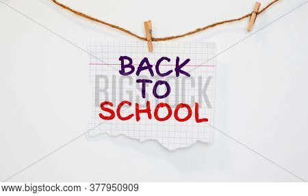 Writing Note Showing Back To School. Business Photo Showcasing Return To Class First Day Of Studies