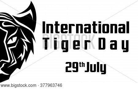Simple Vector Of International Tiger Day 29th July, An Annual Celebration To Raise Awareness For Tig