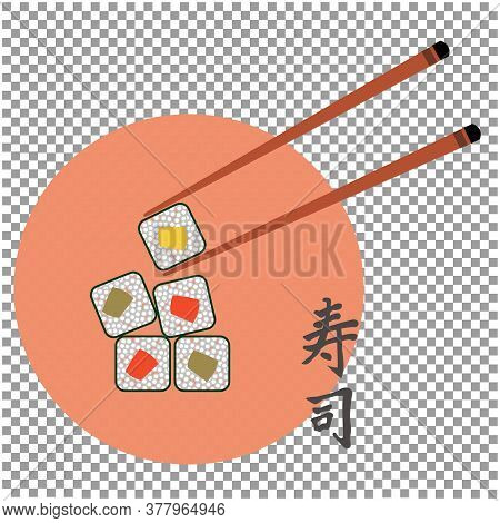 Vector Illustration Of Sushi On With Chopsticks With Sushi In Japanese Writing On A Transparent Back