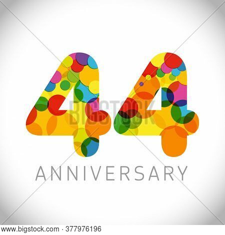 44 Th Anniversary Numbers. 44 Years Old Multicolored Congrats. Cute Congratulation Concept. Isolated