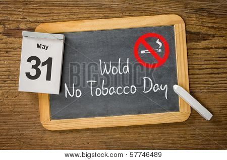 World No Tobacco Day May 31 written on a blackboard