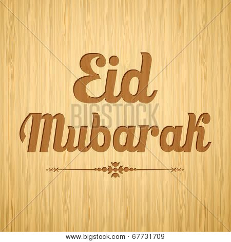 illustration of Eid Mubarak (Happy Eid) Wishing on wooden board poster