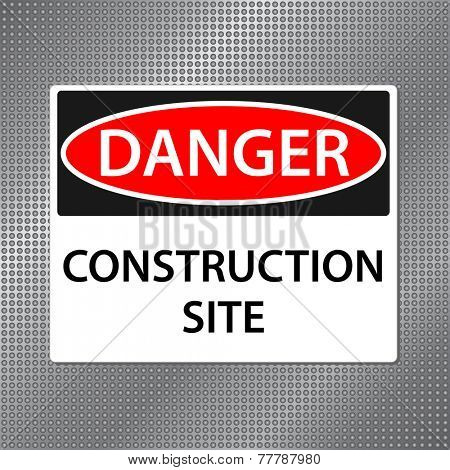 Danger Construction Sign