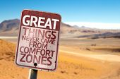 Great Things Never Came From Comfort Zones sign with a desert background poster