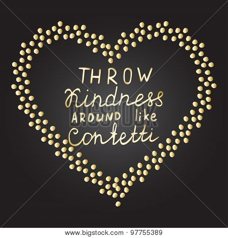Inspirational quote Gold confetti heart shape frame