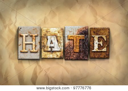 Hate Concept Rusted Metal Type