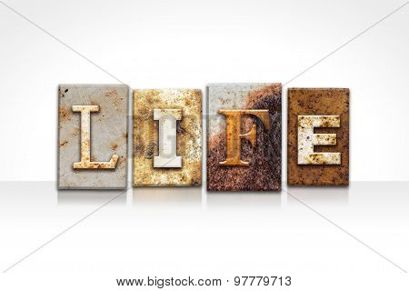 Life Letterpress Concept Isolated On White