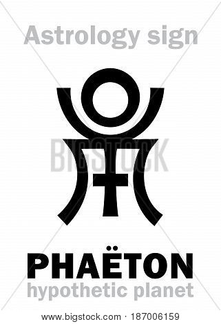Astrology Alphabet: PHAËTON, hypothetic destroyed planet. Hieroglyphics character sign (single symbol).