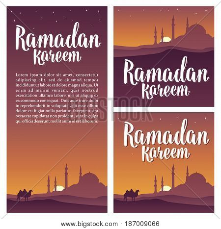 Set horizontal, vertical, square posters Ramadan kareem lettering with minarets, crescent moon, camel and star in night sky. Vintage hand drawn illustration for poster and banner.