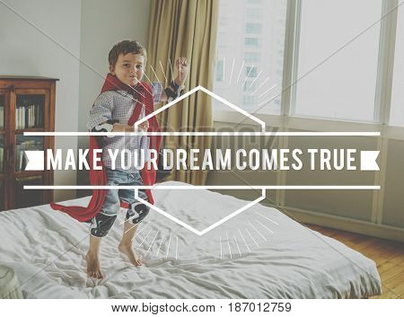 Make Your Dream Comes True Word on Kid Background