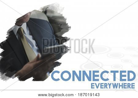 Businessman Using Digital Device Connect Everywhere Word Graphic
