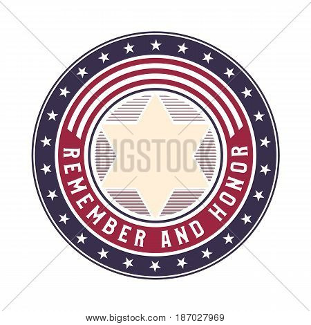 Memorial Day remember and honor vector badge. American flag style round logo design concept.