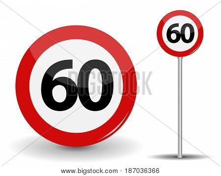 Round Red Road Sign Speed limit 60 kilometers per hour. Vector Illustration. EPS10