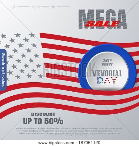 Vector Memorial Day Mega sale poster with round blue round label cut from paper with color text insert in pocket of american flag on the gradient gray background with american flag silhouette.