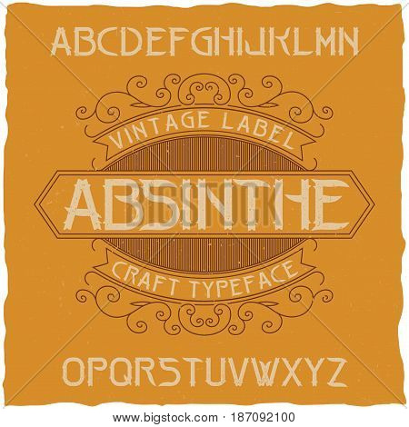 Absinthe label font and sample label design with decoration. Handcrafted font, good to use in any vintage style labels.