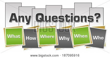 Any questions concept image with written over green grey background.