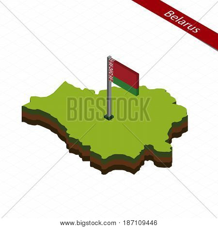 Belarus Isometric Map And Flag. Vector Illustration.