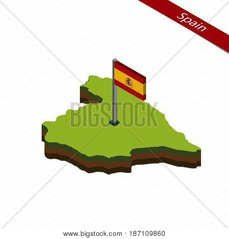 Spain Isometric Map And Flag. Vector Illustration.