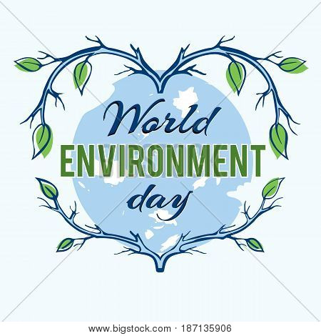 World environment day. Decorative heart made of branches on the background of the Earth. Concept design for banner, greeting card, t-shirt, print, poster. Vector illustration