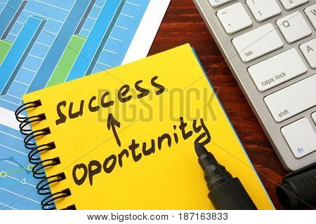 Notepad with words success opportunity. Career Achievements of career concept.