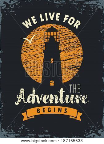 vector travel banner with lighthouse moon and inscriptions we live for the adventure begins on the background of old black paper
