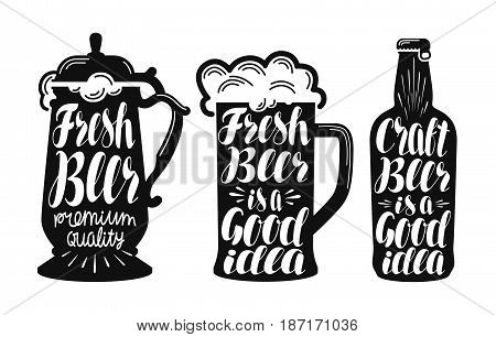 Beer, ale label set. Brew, drink, mug, bottle icon or symbol. Handwritten lettering vector illustration isolated on white background