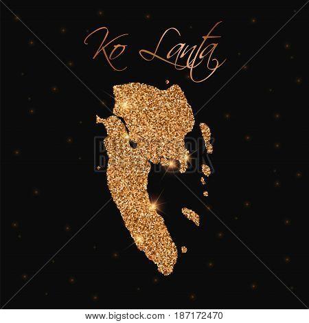 Ko Lanta Map Filled With Golden Glitter. Luxurious Design Element, Vector Illustration.