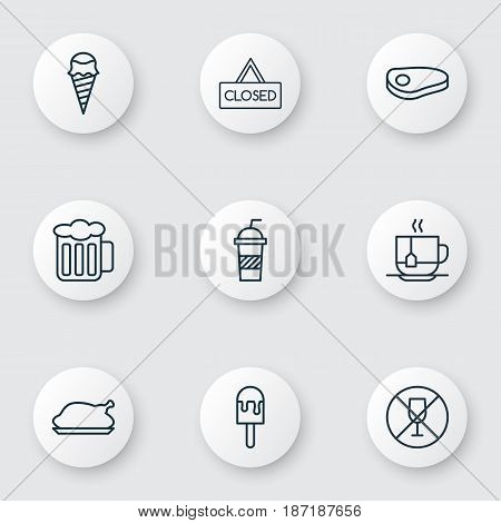 Set Of 9 Eating Icons. Includes Closed Placard, Hot Drink, Alcohol Forbid And Other Symbols. Beautiful Design Elements.