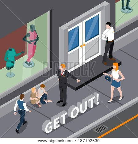 Isometric scene with man in business suit expelling homeless persons from window of clothing shop vector illustration