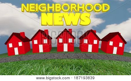 Neighborhood News Houses Community Information Update 3d Illustration