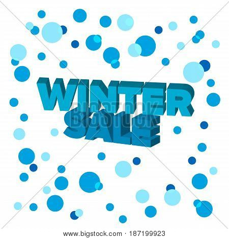 Bright blue 3d words 'Winter Sale' at background with cyan circles. Discount offer. Lettering for shop, banner or flyer. Vector illustration.
