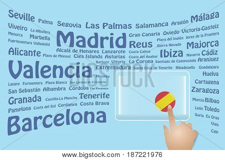 Hand is touching a round Spanish flag on a transparent screen. The blue bent names of the Spanish sights are in the background. Free place for your text is at the screen.