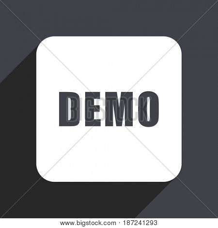 Demo flat design web icon isolated on gray background